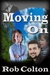 Moving On by Rob Colton