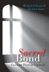 Sacred Bond: Covenant Theology Explored