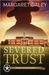 Severed Trust (Men of the T...