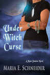 Under Witch Curse (Moon Shadow Series #3)