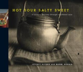 Hot, Sour, Salty, Sweet by Jeffrey Alford