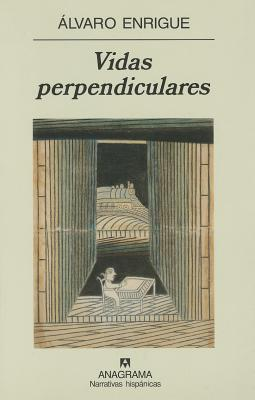 Vidas Perpendiculares (Spanish Edition)