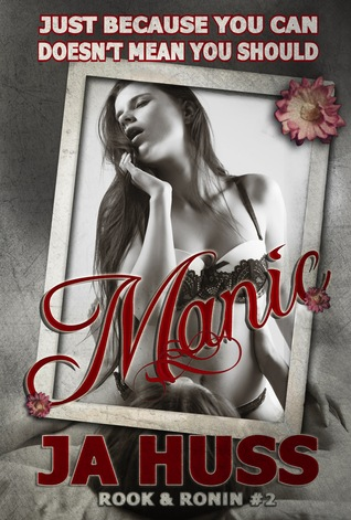 Manic (Rook and Ronin, #2)