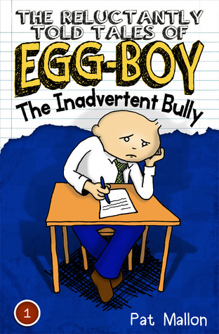 The Reluctant Told Tales of Egg-Boy by Pat Mallon