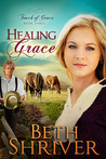 Healing Grace (Touch of Grace #3)