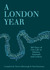 A London Year by Travis Elborough