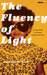 The Fluency of Light: Coming of Age in a Theater of Black and White