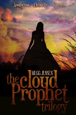 Cloud Prophet Trilogy by Megg Jensen