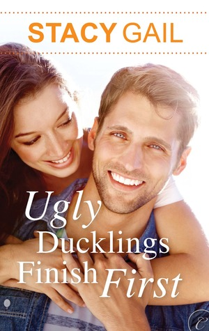 Ugly Ducklings Finish First by Stacy Gail