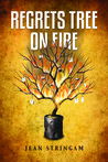 Regrets Tree on Fire (The Cousin Cycle, #4)