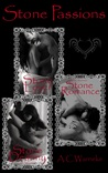 Stone Passions Trilogy