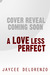 A Love Less Perfect (Riordan College, #2)