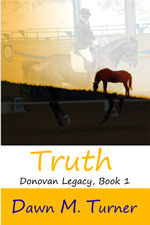 Truth by Dawn M. Turner