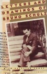 Letters and Drawings of Bruno Schulz