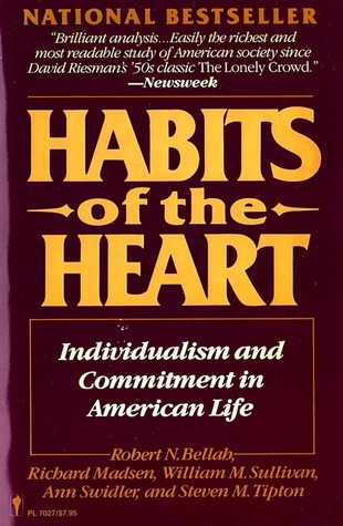 Habits of the Heart by Robert N. Bellah