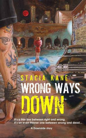 Wrong Ways Down (Downside Ghosts, #1.5)
