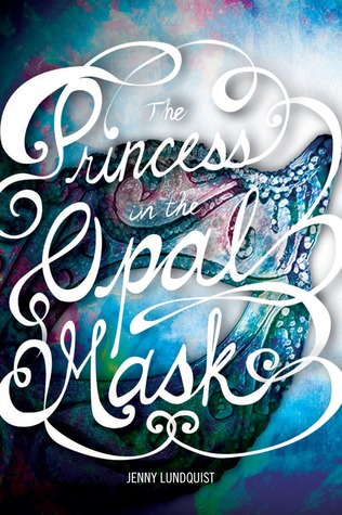 Book Review: The Princess in the Opal Mask