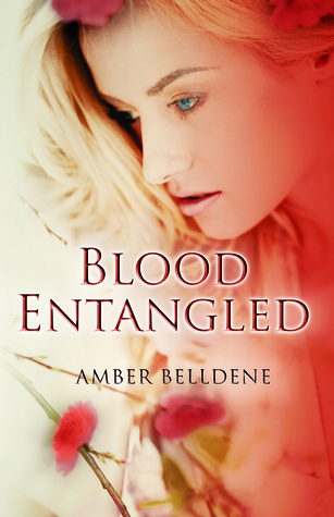 Blood Entangled (Blood Vine #2)