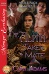 The Alpha Takes a Mate (Wolf Pack Mates, #1)