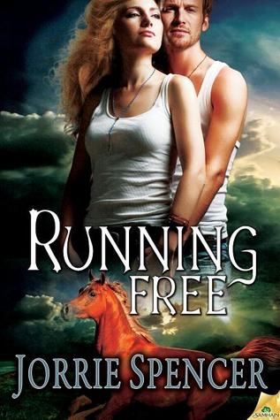 Running Free by Jorrie Spencer