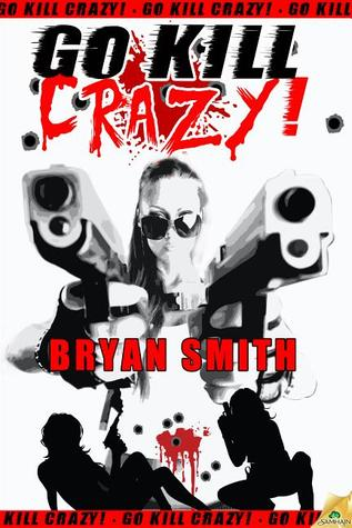 Go Kill Crazy!