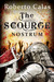 The Scourge: Nostrum