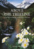 Above the treeline : a nature guide to alpine New Zealand