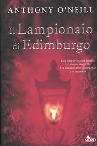 Il lampionaio di Edimburgo by Anthony O'Neill