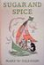 Sugar and Spice and All That's Nice: A Book of Nursery Rhymes and Verses