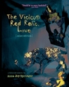 The Vicious Red Relic, Love: A Fabulist Memoir