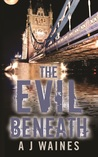 The Evil Beneath