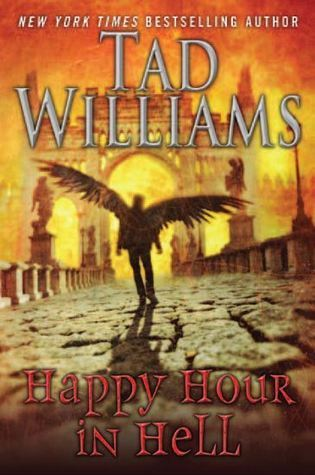 Review: Happy Hour in Hell by Tad Williams (Bobby Dollar #2)