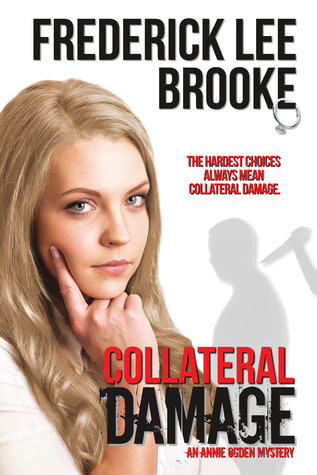 Collateral Damage (Annie Ogden, #3)