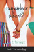 Remember When (Remember Trilogy, #1)