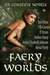 Faery Worlds - Six Complete Novels by Tara Maya