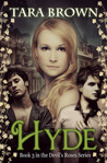Hyde (The Devil's Roses, #3)