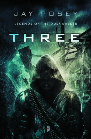 Three (Legends of the Duskwalker #1)  - Jay Posey