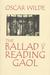 The Ballad Of Reading Gaol by Oscar Wilde