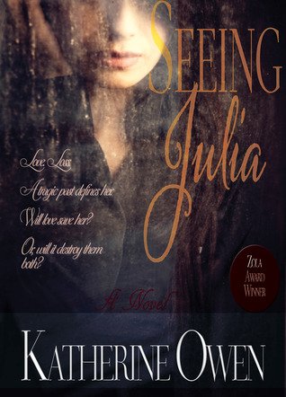 Seeing Julia by Katherine Owen