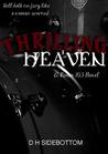 Thrilling Heaven (Room 103, #2)