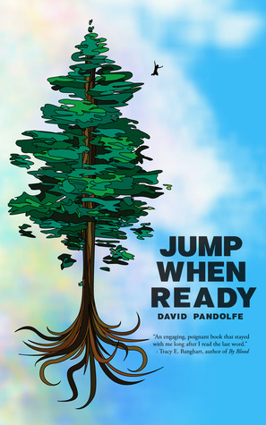 Jump When Ready by David Pandolfe