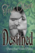 Destined (Years from Home, #3)