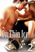On Thin Ice 2