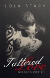 Tattered Love (Needle's Kiss #1)