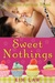 Sweet Nothings by Kim Law