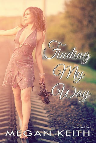 Finding My Way (Finding My Way, #1)