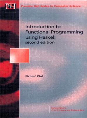 Introduction to Functional Programming using Haskell by Richard S. Bird