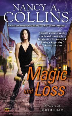 Magic and Loss (Golgotham #3)