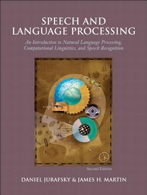 Speech and Language Processing by Daniel Jurafsky