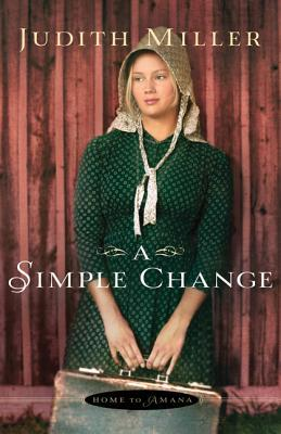 A Simple Change (Home to Amana #2)